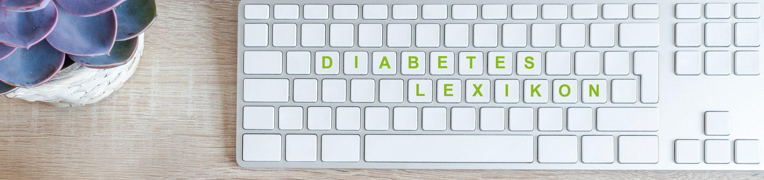 Im Diabetes-Lexikon finden Sie grundlegende Informationen zum Thema Diabetes.